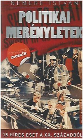 Politikai merényletek - Nemere István pdf epub