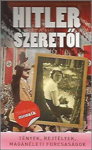 Hitler szeretői - Nemere István |