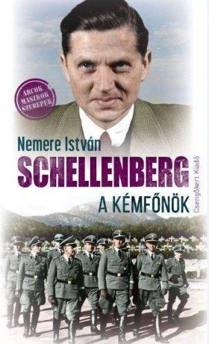 Schellenberg a kémfőnök