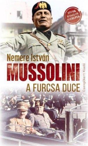 Mussolini a furcsa duce - Nemere István pdf epub
