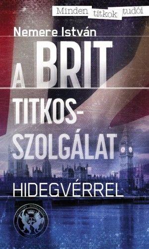A brit titkosszolgálat - Nemere István pdf epub