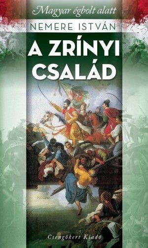 A Zrínyi család -  pdf epub