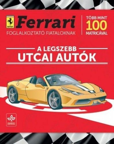 A legszebb utcai autók - Ferrari foglalkoztató fiataloknak több mint 100 matricával