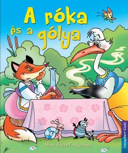A róka és a gólya - Rangáné Lovas Ágnes |