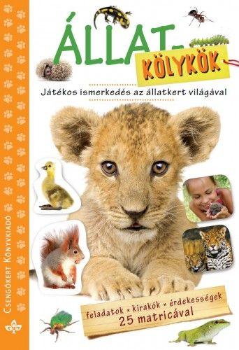 Állatkölykök- Játékos ismerkedés az állatvilággal - Bogos Katalin pdf epub