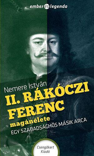II. Rákóczi Ferenc magánélete - Nemere István pdf epub