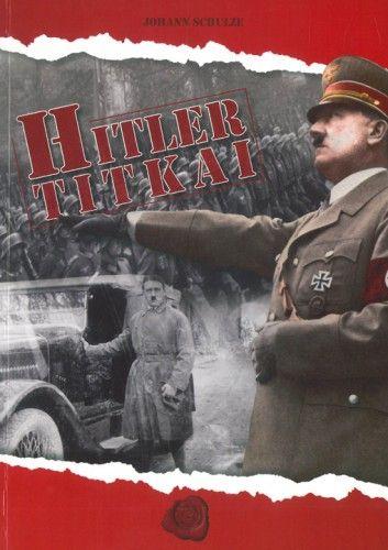 Hitler titkai - Johann Schulze pdf epub