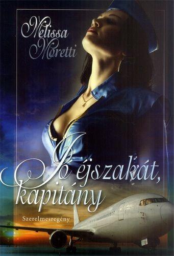 Jó éjszakát, kapitány! - Melissa Moretti pdf epub