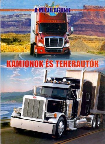 Kamionok és teherautók - Benedek Attila pdf epub