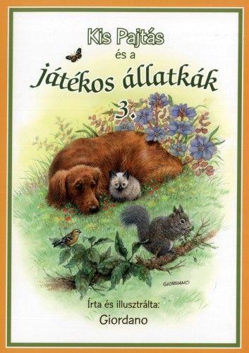 Kis Pajtás és a játékos állatkák 3. -  pdf epub