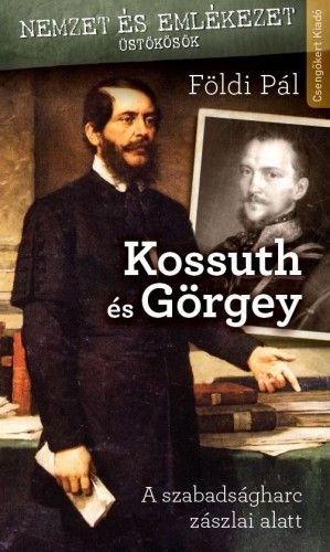 Kossuth és Görgey