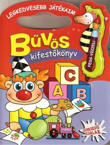 Legkedvesebb játékaim - Bűvös kifestőkönyv