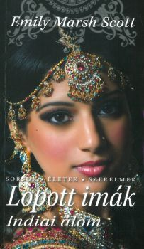 Lopott imák - Indiai álom