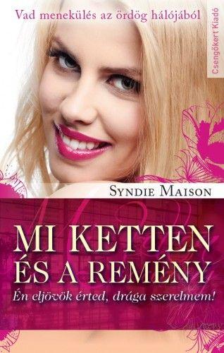 Mi ketten és a remény - Syndie Maison pdf epub