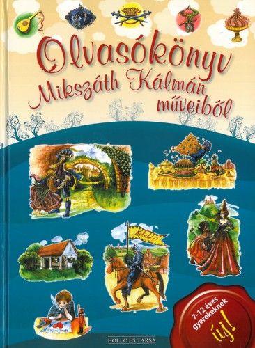 Olvasókönyv Mikszáth Kálmán műveiből -  pdf epub