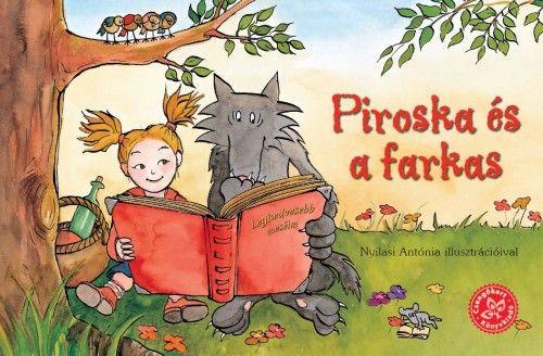 Piroska és a farkas - Bogos Katalin - könyváruház