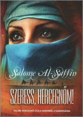 Szeress, hercegnőm! - Salome al-Saffin pdf epub