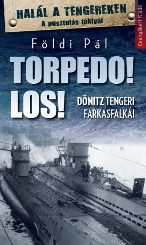 Torpedo Los! - Földi Pál pdf epub
