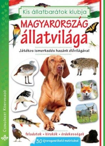 Magyarország állatvilága - Játékos ismerkedés hazánk élővilágával -  pdf epub