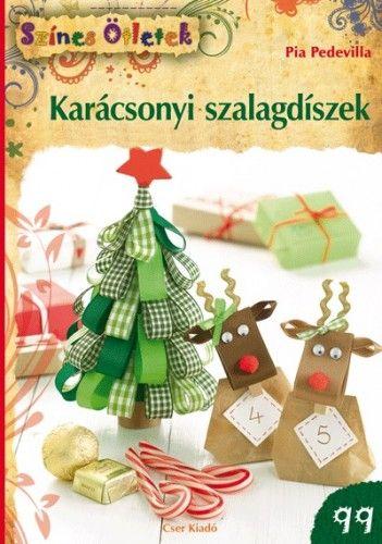 Karácsonyi szalagdíszek - Színes Ötletek 99.