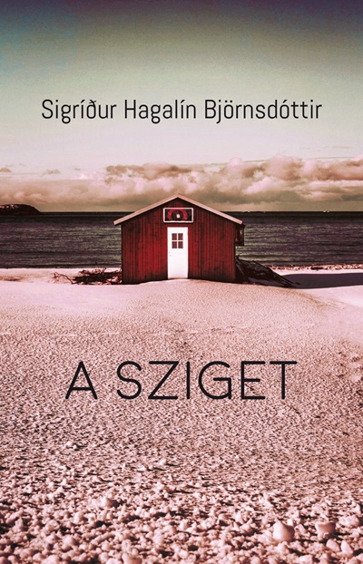 A sziget - Sigrídur Hagalín Björnsdóttir pdf epub
