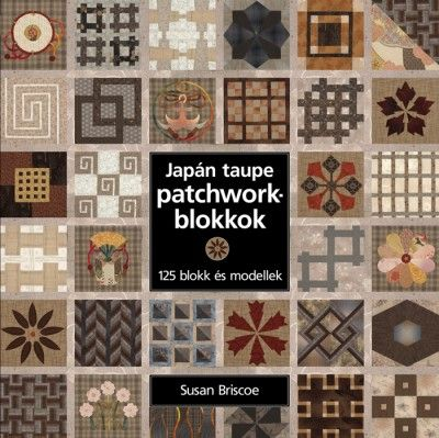 Japán taupe patchworkblokkok - Susan Briscoe pdf epub