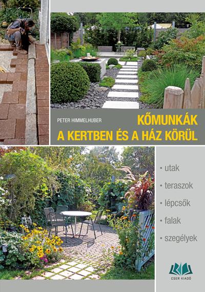 Kőmunkák a kertben és a ház körül
