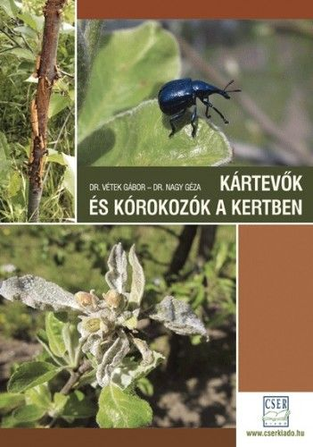Kártevők és kórokozók a kertben - dr. Nagy Géza pdf epub