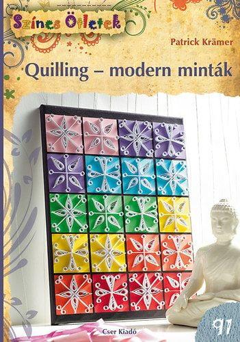Quilling - modern minták - Patrick Krämer pdf epub