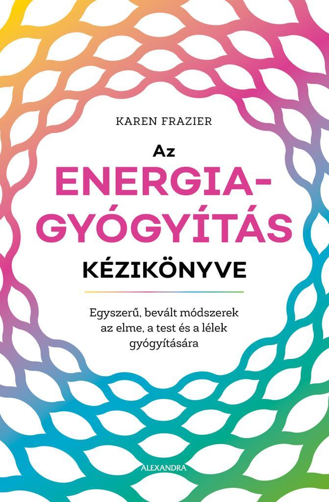 Az energiagyógyítás kézikönyve