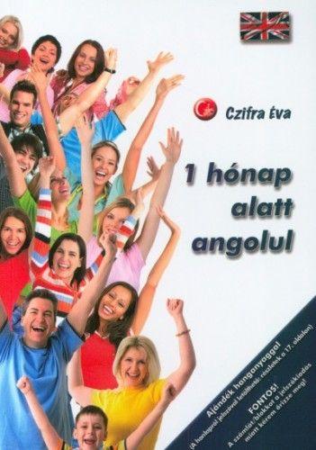 1 hónap alatt angolul - Az angol nyelv alapjai
