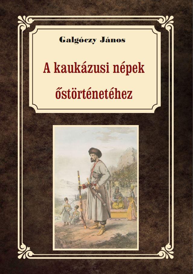 A kaukázusi törzsek őstörténetéhez
