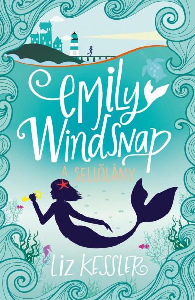 Emily Windsnap - A sellőlány 1.