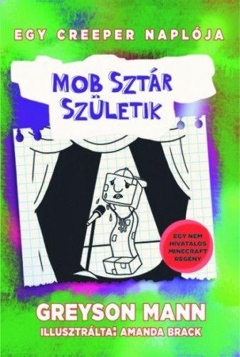 Mob sztár születik - Egy creeper naplója 2.