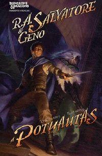 A potyautas - Tymora köve I. kötet