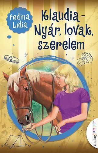 Klaudia - Nyár, lovak, szerelem - Fedina Lídia pdf epub