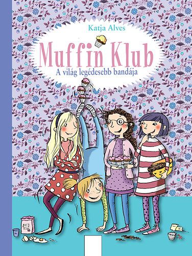 Muffin Klub - A világ legédesebb bandája