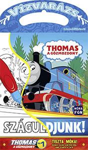 Thomas, a gőzmozdony - Száguldjunk!