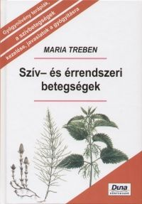 Szív- és érrendszeri betegségek - Maria Treben pdf epub
