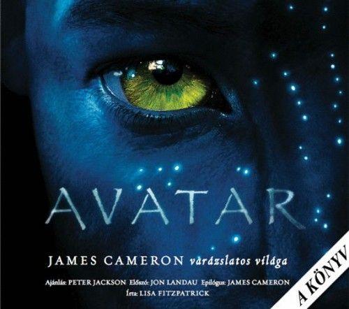 Avatar - James Cameron varázslatos világa