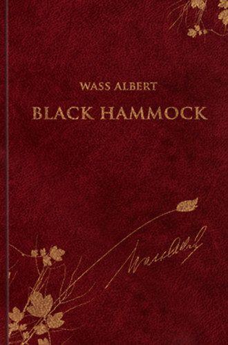 Black Hammock - Wass Albert díszkiadás 39.
