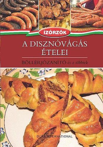 A disznóvágás ételei - Böllérjózanító és a többiek - Ízőrzők 4. - Róka Ildikó  