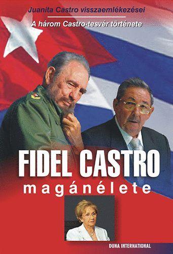 Fidel Castro magánélete - HÁROM CASTRO-TESTVÉR TÖRTÉNETE