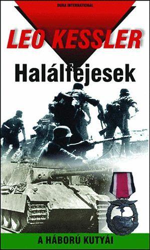 Halálfejesek - A HÁBORÚ KUTYÁI 4.