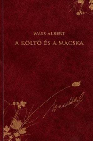 A költő és a macska - Wass Albert díszkiadás 32.
