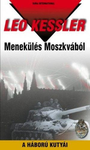 Menekülés Moszkvából - A háború kutyái 2. sorozat 5. kötete (25. kötet)