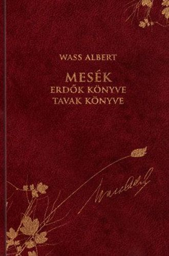 Mesék - Erdők könyve / Tavak könyve - Wass Albert díszkiadás 37.