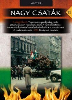 Nagy csaták 11. - A sarló és a kalapács között - Magyarországi harcok 1944-1945, 1956