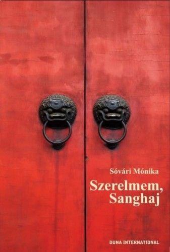 Szerelmem, Sanghaj