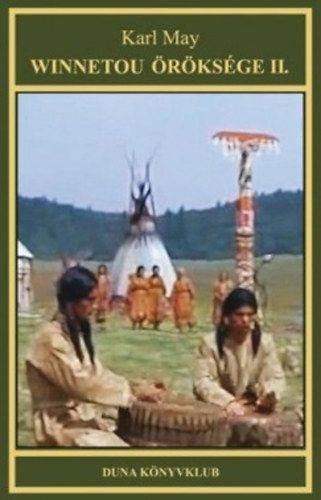 Winnetou öröksége II. - Indián történetek sorozat 18. kötet